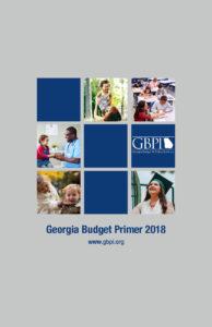 GBPI's Georgia Budget Primer 2018