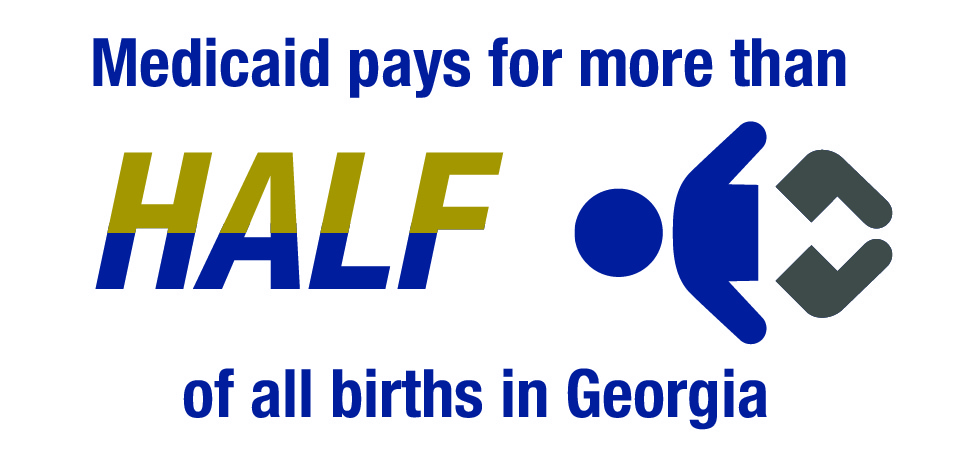 Medicaid pays for more than half of all births in Georgia